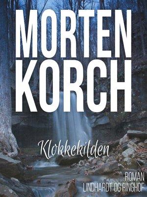 cover image of Klokkekilden