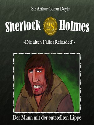 cover image of Sherlock Holmes, Die alten Fälle (Reloaded), Fall 28