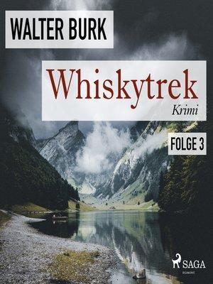 cover image of Whiskytrek, Folge 3