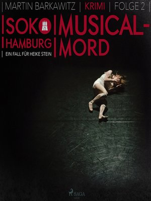 cover image of Musical-Mord--SoKo Hamburg--Ein Fall für Heike Stein 2