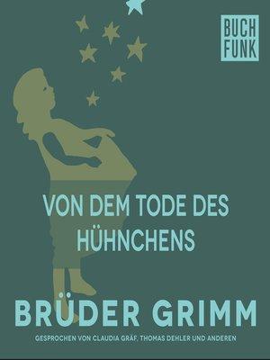cover image of Von dem Tode des Hühnchens