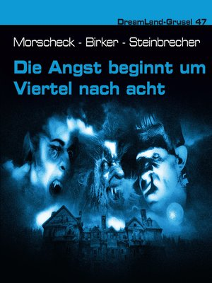 cover image of Dreamland Grusel, Folge 47