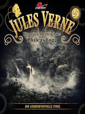 cover image of Jules Verne, Die neuen Abenteuer des Phileas Fogg, Folge 24