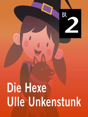 cover image of Die Hexe Ulle Unkenstunk