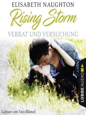 cover image of Verrat und Versuchung--Rising-Storm-Reihe 3