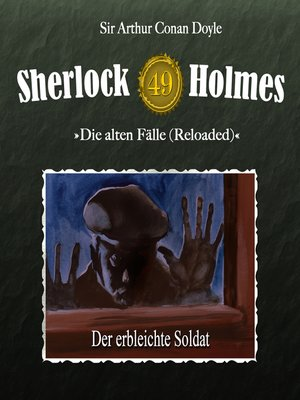 cover image of Sherlock Holmes, Die alten Fälle (Reloaded), Fall 49