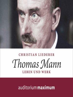 cover image of Thomas Mann--Leben und Werk