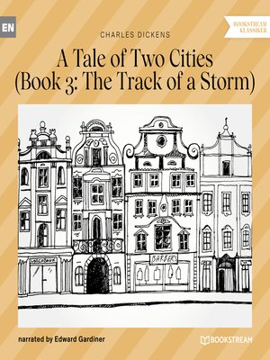 cover image of The Track of a Storm--A Tale of Two Cities, Book 3