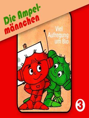 cover image of Die Ampelmännchen, Folge 3