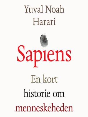 cover image of Sapiens--En kort historie om menneskeheden