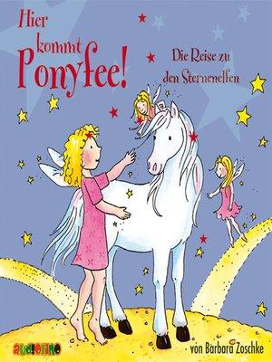 cover image of Die Reise zu den Sternenelfen--Hier kommt Ponyfee 20