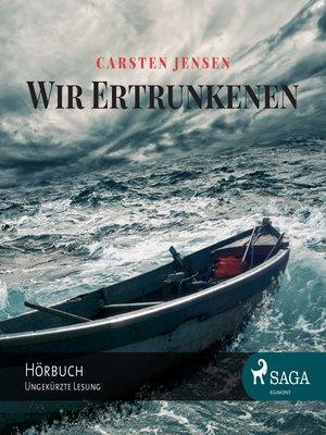 cover image of Wir Ertrunkenen
