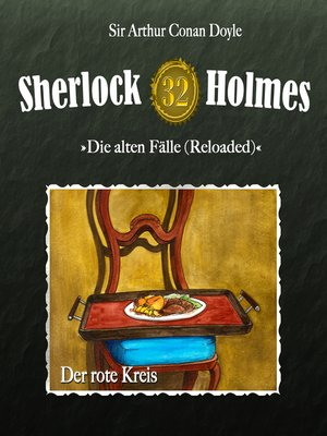cover image of Sherlock Holmes, Die alten Fälle (Reloaded), Fall 32