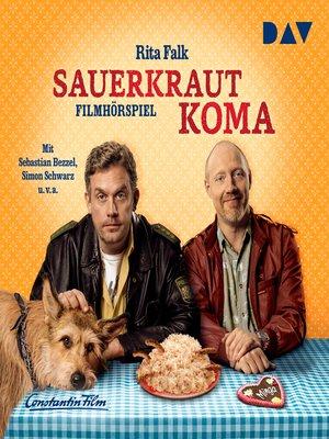 cover image of Sauerkrautkoma (Hörspiel)