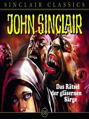 cover image of John Sinclair--Classics, Folge 8