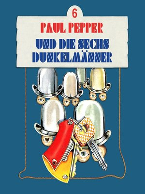 cover image of Paul Pepper, Folge 6