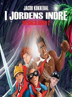 cover image of I jordens indre--Specialklassen 2