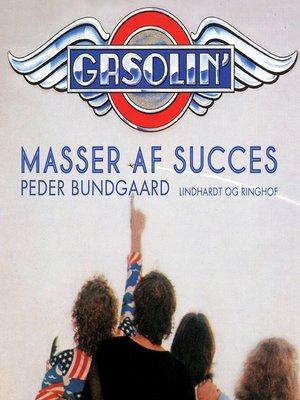 cover image of Gasolin--masser af succes
