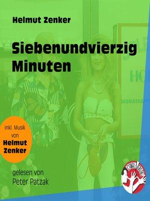 cover image of Siebenundvierzig Minuten