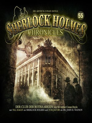 cover image of Sherlock Holmes Chronicles, Folge 55