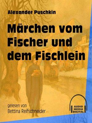 cover image of Märchen vom Fischer und dem Fischlein