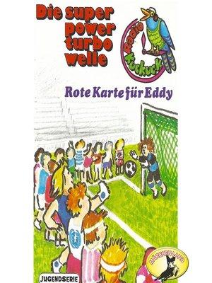 cover image of Radio Kuckuck, Rote Karte für Eddy