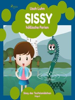 cover image of Sissy, das Teufelsmädchen, Folge 5