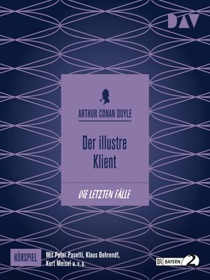 cover image of Der illustre Klient (Hörspiel)