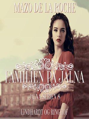 cover image of Jalna-serien, bind 8
