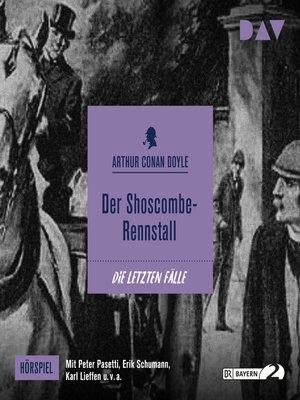 cover image of Der Shoscombe-Rennstall (Hörspiel)