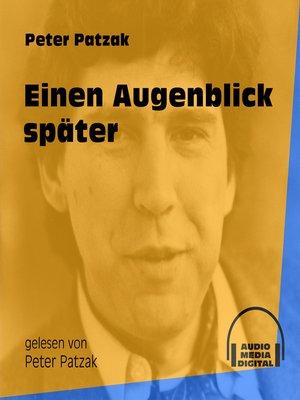 cover image of Einen Augenblick später