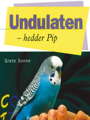 cover image of Undulaten--hedder Pip
