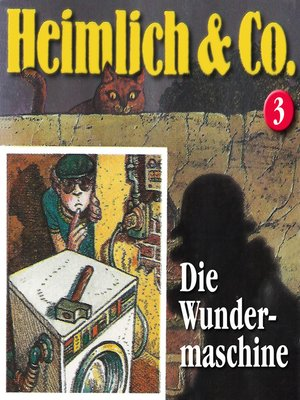 cover image of Heimlich & Co., Folge 3