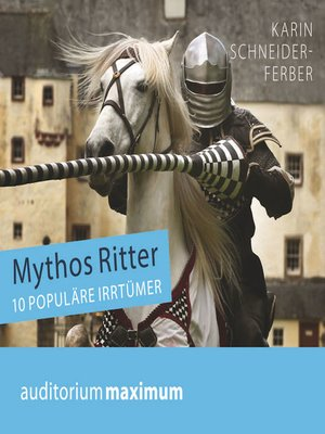 cover image of Mythos Ritter--10 populäre Irrtümer