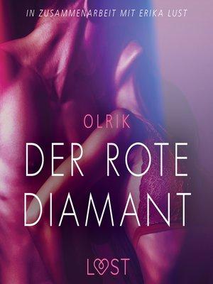 cover image of Der rote Diamant--Erika Lust-Erotik (Ungekürzt)