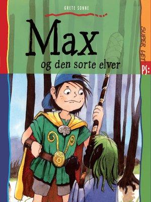 cover image of Max og den sorte elver