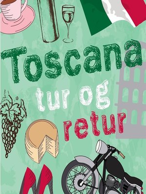 cover image of Toscana tur og retur
