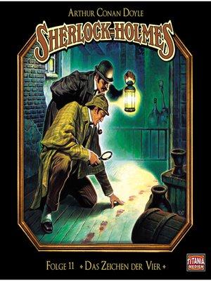 cover image of Sherlock Holmes--Die geheimen Fälle des Meisterdetektivs, Folge 11