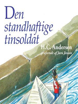 cover image of Den standhaftige tinsoldat