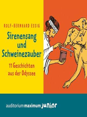 cover image of Sirenensang und Schweinezauber