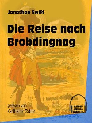 cover image of Die Reise nach Brobdingnag