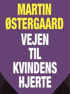 cover image of Vejen til kvindens hjerte