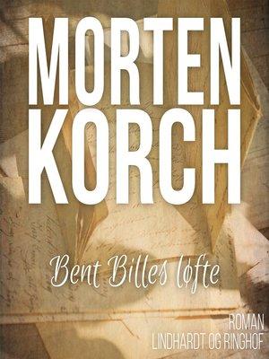 cover image of Bent Billes løfte