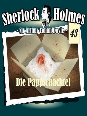 cover image of Sherlock Holmes, Die Originale, Fall 43