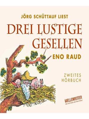 cover image of Drei lustige Gesellen, Band 2