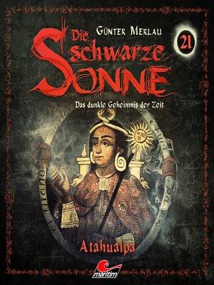 cover image of Die schwarze Sonne, Folge 21