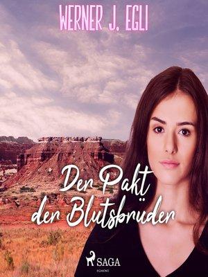 cover image of Der Pakt der Blutsbrüder