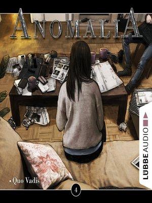 cover image of Anomalia--Das Hörspiel, Folge 4