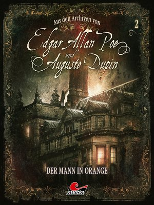 cover image of Edgar Allan Poe & Auguste Dupin, Aus den Archiven, Folge 2