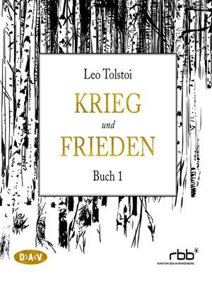 cover image of Krieg und Frieden, Buch 1
